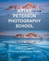 Bryan Peterson Photography School PDF