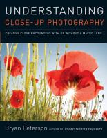 Understanding Close Up Photography PDF