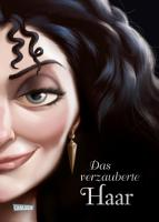 Disney     Villains 5  Das verzauberte Haar PDF