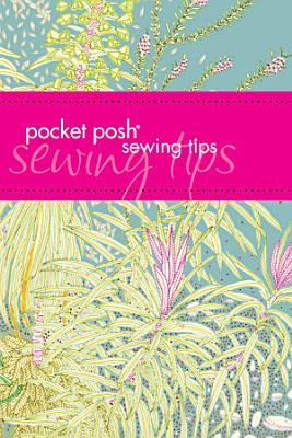 Pocket Posh Sewing Tips PDF