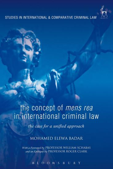 The Concept of Mens Rea in International Criminal Law PDF