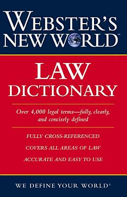 Webster s New World Law Dictionary