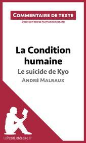 La Condition humaine d'André Malraux - Le suicide de Kyo: Commentaire de texte