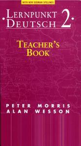Lernpunkt Deutsch 2   Teacher s Book with New German Spelling PDF