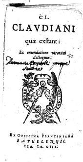 Cl. Clavdiani quae exstant: Ex emendatione virorum doctorum