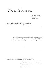 The Plays of Arthur W. Pinero: The times