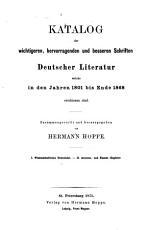 Katalog der wichtigeren  hervorragenden und besseren Schriften deutscher Literatur welche in den Jahren 1801 bis Ende 1868 erschienen sind PDF