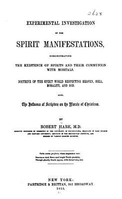 Experimental Investigation of the Spirit Manifestations