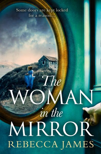 Download The Woman In The Mirror  A haunting gothic story of obsession  tinged with suspense Book