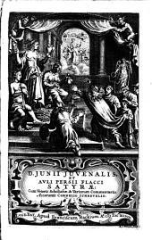 D. Junii Juvenalis, et Auli Persii Flacci Satyræ
