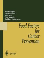 Food Factors for Cancer Prevention
