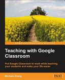 Teaching with Google Classroom PDF