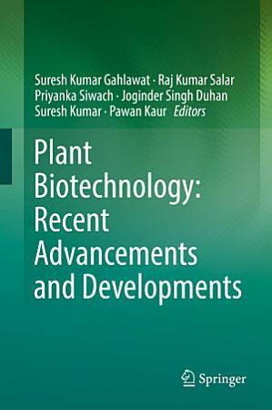 Plant Biotechnology  Recent Advancements and Developments PDF