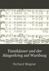 Tannhäuser and the Minstrels Tournament on the Wartburg