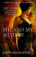 Me and My Shadow  Silver Dragons Book Three  PDF