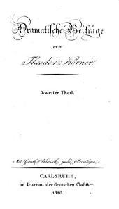 Theodor Körners sämmtliche Werke