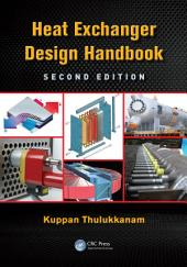 Heat Exchanger Design Handbook, Second Edition: Edition 2