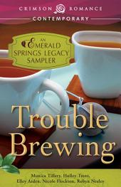 Trouble Brewing: An Emerald Springs Legacy Sampler