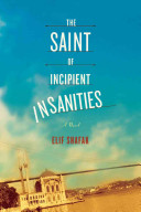 The Saint of Incipient Insanities