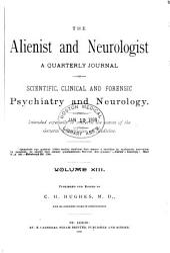 Alienist and Neurologist: Volume 13