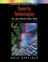 Security Technologies for the World Wide Web