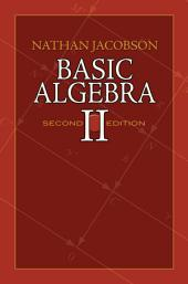 Basic Algebra II: Second Edition, Edition 2