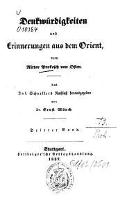 Denkwürdigkeiten und Erinnerungen aus dem Orient: Band 3