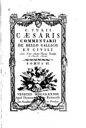 Commentarii de bello Gallico et civili: Volume 2