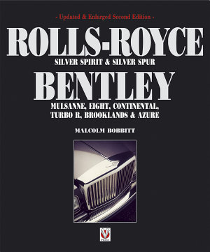 Rolls Royce Silver Spirit   Silver Spur Bentley  Mulsanne  Eight  Continental  Turbo R  Brooklands   Azure PDF