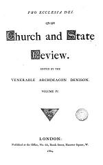 Church and State review, ed. by archdeacon Denison