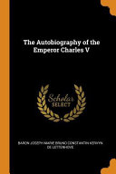 The Autobiography of the Emperor Charles V PDF