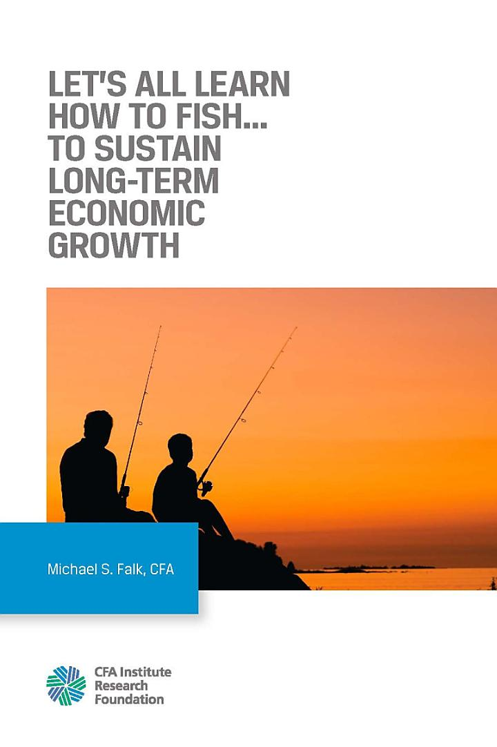 Let's All Learn How to Fish… To Sustain Long-Term Economic Growth