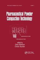 Pharmaceutical Powder Compattion Technology