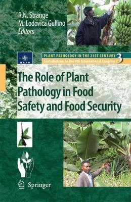 The Role of Plant Pathology in Food Safety and Food Security