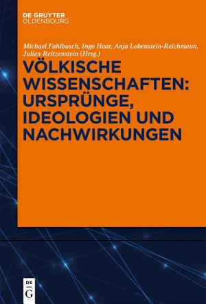 V  lkische Wissenschaften  Urspr  nge  Ideologien und Nachwirkungen PDF