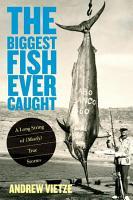 Biggest Fish Ever Caught PDF