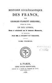 Histoire ecclésiastique des Francs, en dix livres