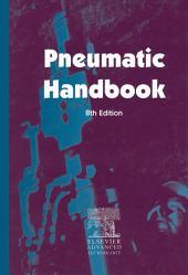 Pneumatic Handbook: Edition 8