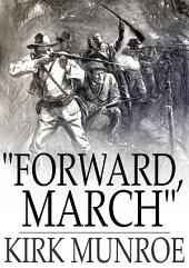 """Forward, March"": A Tale of the Spanish-American War"