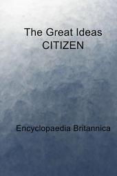 The Great Ideas CITIZEN