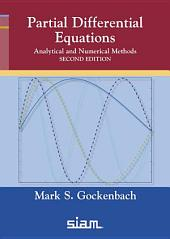 Partial Differential Equations: Analytical and Numerical Methods, Second Edition