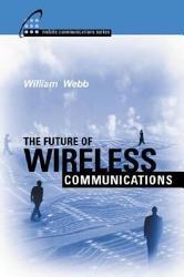 The Future of Wireless Communications PDF