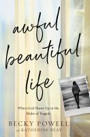 Awful Beautiful Life PDF