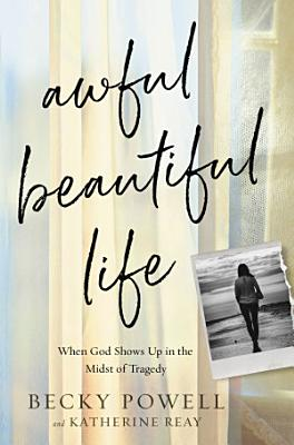 Awful Beautiful Life PDF