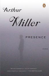 Presence: Stories
