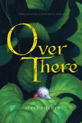Pixar Animation Studio Artist Showcase Over There: A Hyperion Read-Along