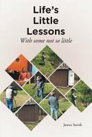 Life s Little Lessons  With some not so little PDF