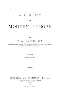 A History of Modern Europe  From 1848 to 1878  1892 Book