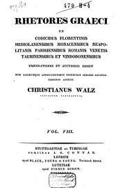 Rhetores graeci ex codicibus Florentinis, Mediolanensibus, Monacensibus, Neapolitanis, Parisiensibus, Romanis, Venetis, Taurinensibus et Vindobonensibus: Τόμος 9