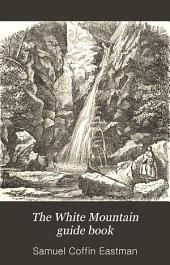 The White Mountain Guide Book